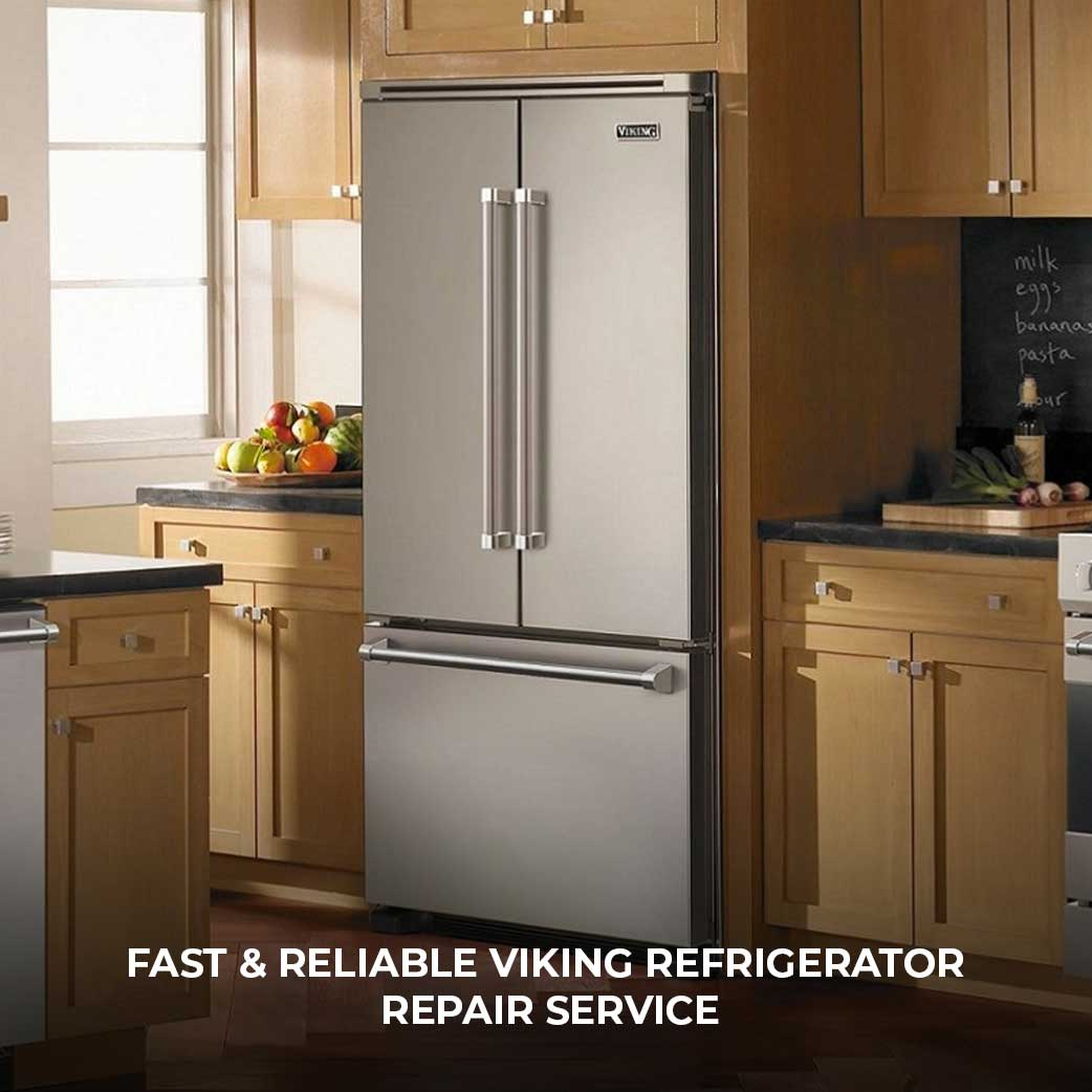 Fast & Reliable Viking Refrigerator Repair Service